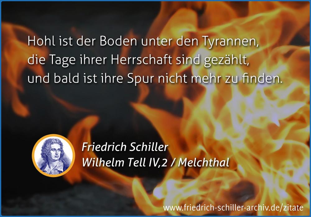 Schiller Zitat Hohl Ist Der Boden Unter Den Tyrannen