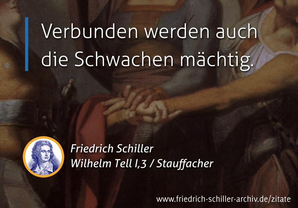 Schiller Zitat Verbunden Werden Auch Schwachen Machtig