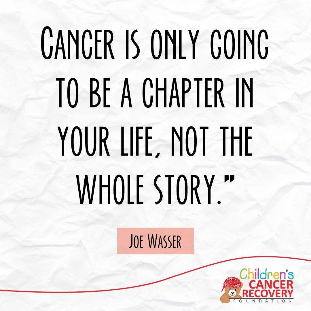 Cancer Quotes From A Mom Who Went Through It Dont Let A Chapter Become Your Whole Story  E  A Motivation Childhoodcancer Cancer