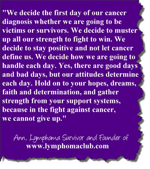 Cancer Survivor Quotes In The Fight Against Cancer We Cannot Give Up