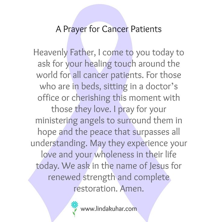 Prayer For Cancer Patients Very Personal To Me Because I Have Lost Two Loved Ones Cancer Survivor Quotesfighting