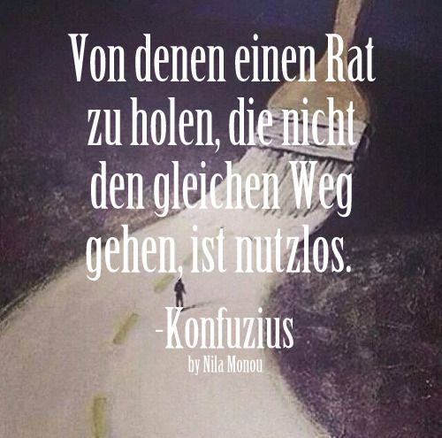 Spruch Spruche Weisheit Zitate Spruchearchiv Facebook Leben Konfuzius