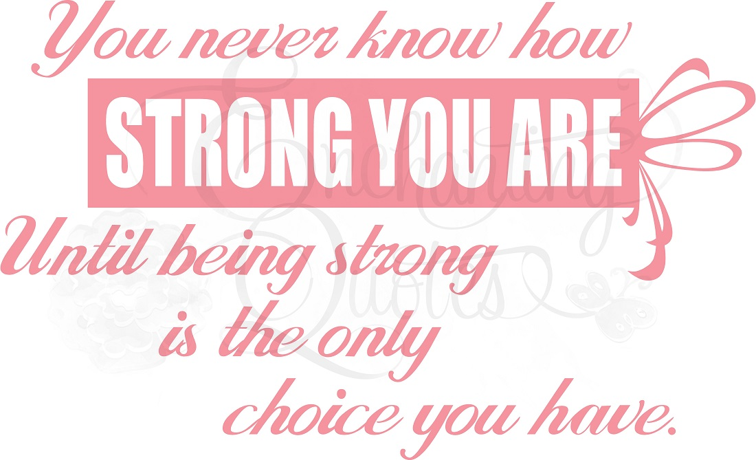 Breast Cancer Quotes Inspirational Sayings How Strong You Are Vinyl Wall Decals