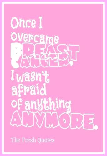 T Cancer Quotes Inspirationalt Cancer Quotes And Sloganst Cancer Survivor Quotes Mom