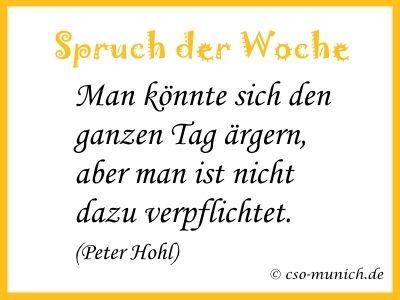 Spruch Der Woche Von Peter Hohl Spruche Zitat Zitate
