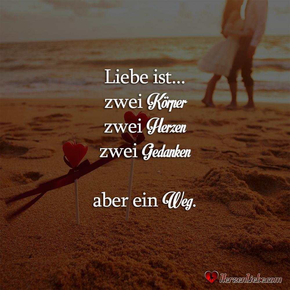 Liebe Ist Zwei Korper Zwei Herzen Zwei Gedanken Aber Ein Weg