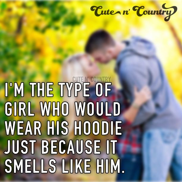 Make Sure To Follow Cute N Country At Http Www Pinterest Country Couples Quotescountry