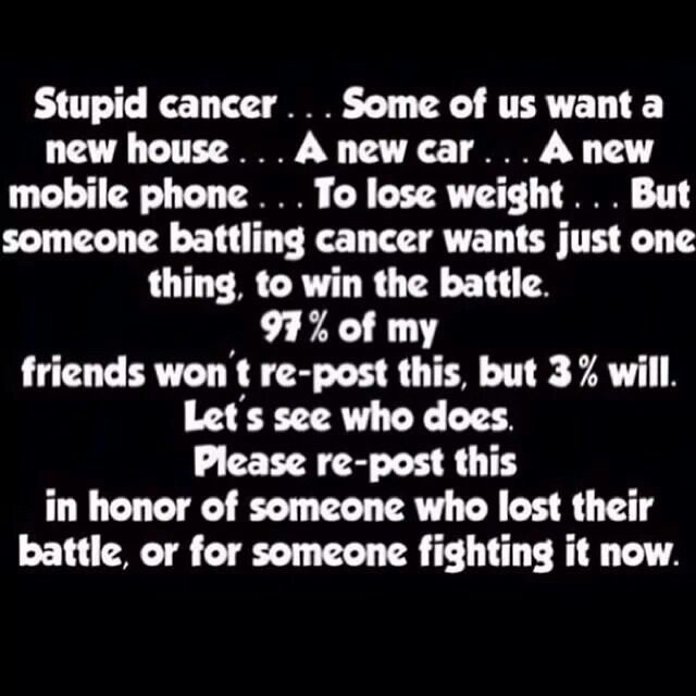 Stupid Cancer Some Of Us Want A New House A