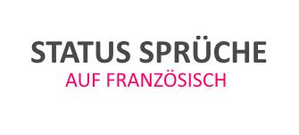 Besten Franzosischen Status Spruche