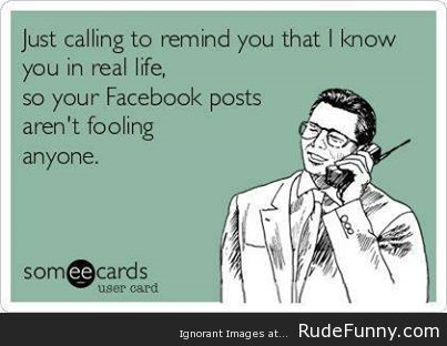 Facebook Liars Www Rudefunny Com E Cards