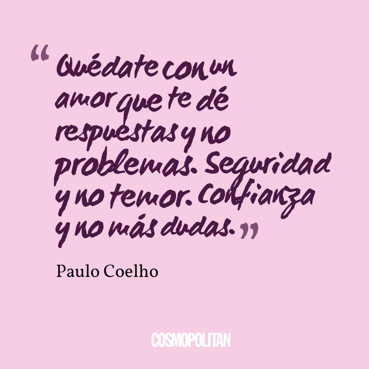 Quedate Paulo Coelhospanish Quoteslovecosmospositive