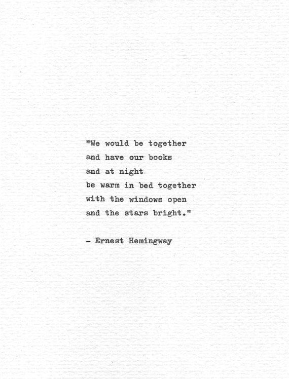 Ernest Hemingway Letterpress Quote We Would Be By Quotype On Etsy