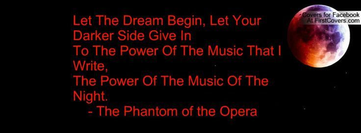 Quotes About The Phantom Of The Opera