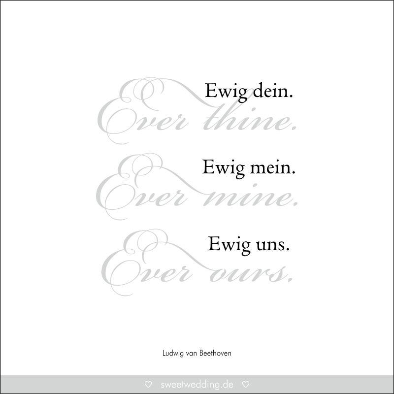Trauspruche Zitate Hochzeit Liebe Gluck Ever Thine Ever Mine Ever Ours Ewig Dein Ewig Mein Ewig Uns Ludwig Van Beethoven