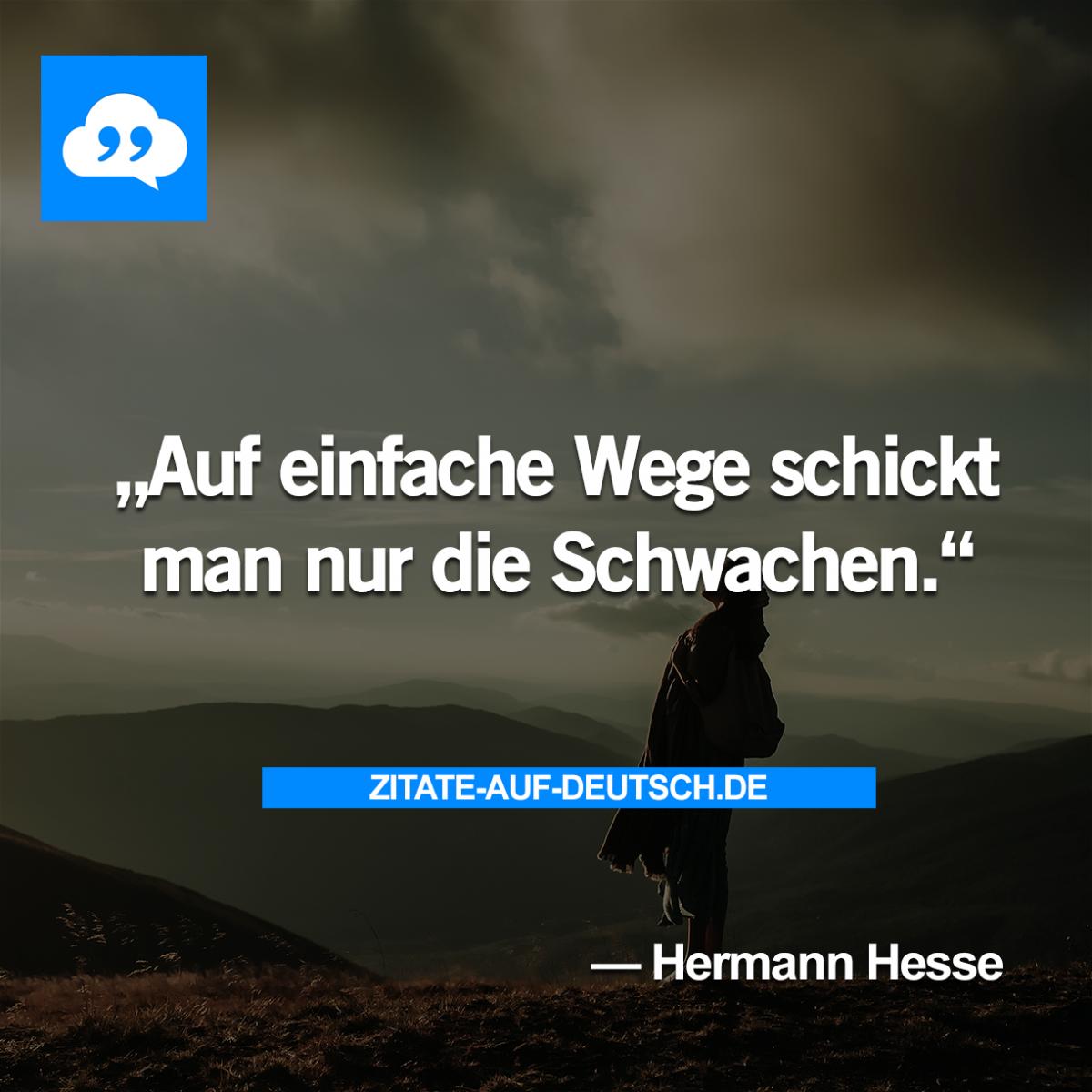 Schwach Spruch Spruche Weg Zitat Zitate Hermannhesse