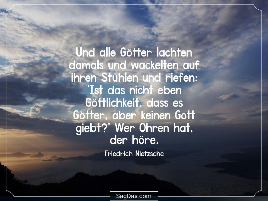 Friedrich Nietzsche Zitat Und Alle Gotter Lachten