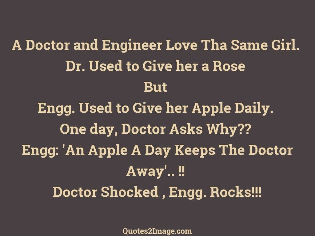 Funny Quote A Doctor And Engineer Love