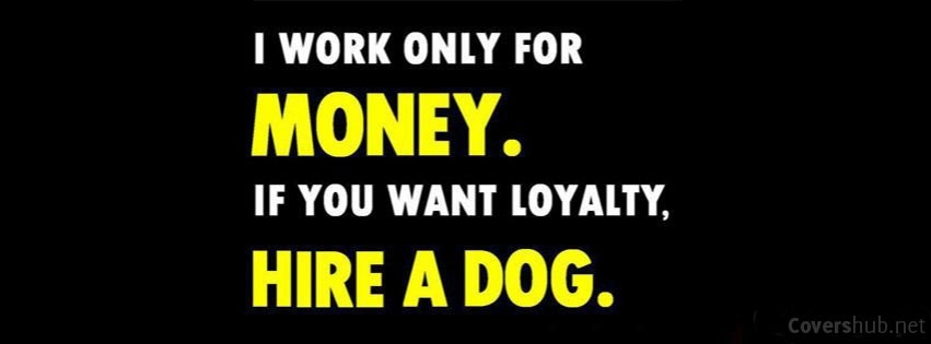 Work Only For Money Quotes Facebook