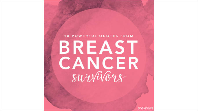 Powerful Quotes From Realt Cancer Survivors