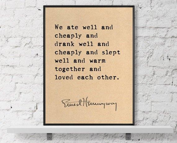 Ernest Hemingway Zitate Ernest Hemingway Zitate Drucken Ein Fest Frs Von