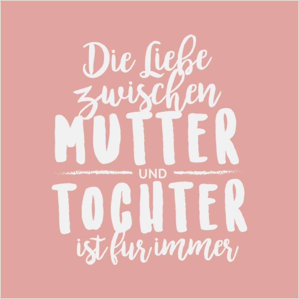 Liebe Zwischen Mutter Und Tochter Ist Fur Immer A  C Ai C B  E  D E  D