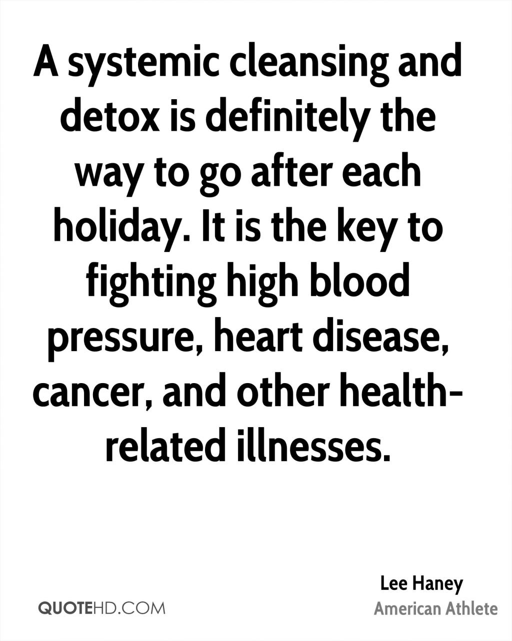 A Systemic Cleansing And Detox Is Definitely The Way To Go After Each Holiday It
