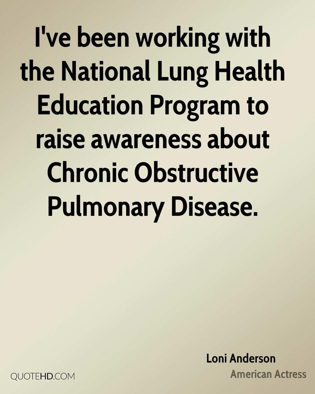 Ive Been Working With The National Lung Health Education Program To Raise Awareness About