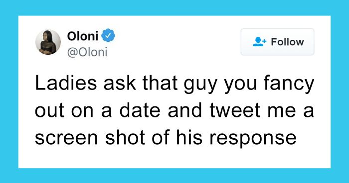 Women Are Sharing The Responses They Got After Asking Out Their Crush On A Date And Its Too Entertaining