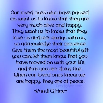 Our Quotes About A Loved One Who P Ed Away Who Have On Want Us To Know