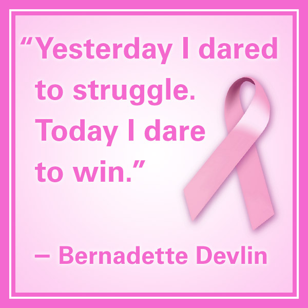 Breast Cancer Quotes Yesterday I Dared To Struggle