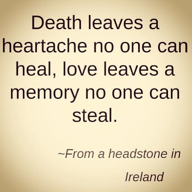 Leaves A Heartache No One Can Heal Love Leaves A Memory No