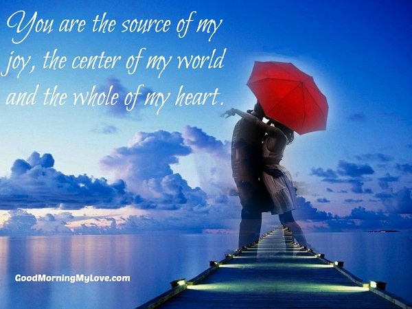 Source Of My Joy Love Quotes For Him