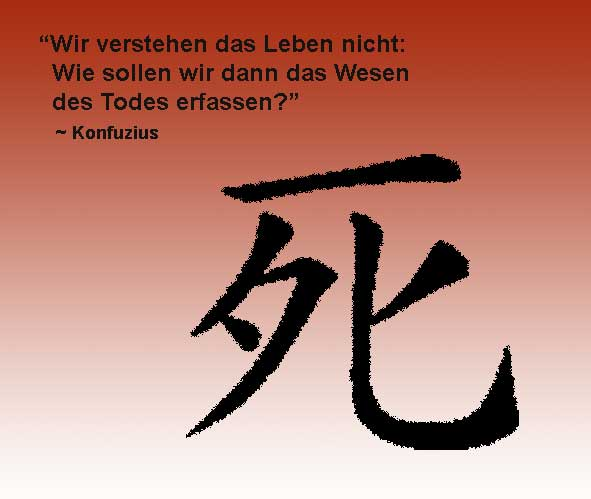 Zitate Tod Chinesische Weisheiten Konfuzius