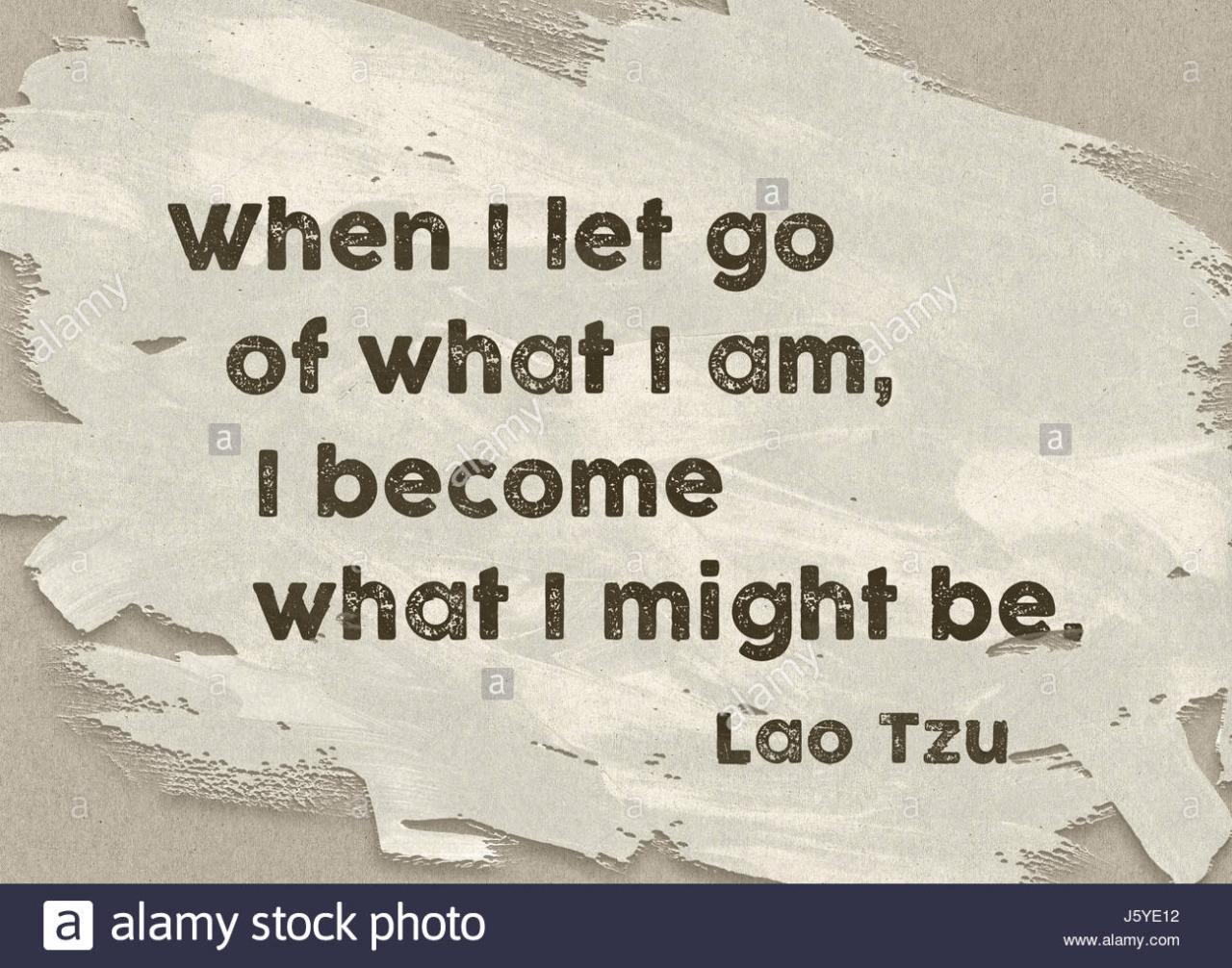 Wenn Ich Loslassen Was Ich Bin Antike Chinesische Philosoph Laotse Zitat Auf Lackiertem Papierhintergrund Gedruckt