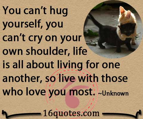 You Cant Hug Yourself Quote