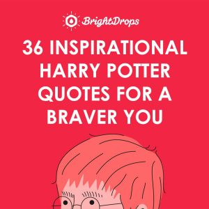 Inspirational Harry Potter Quotes For Aver You