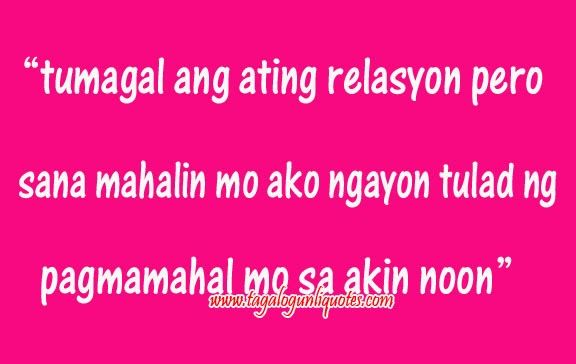 Tagalog Long Distance Relationship Quotes Love Quotes Inspirational Tagalog For Him