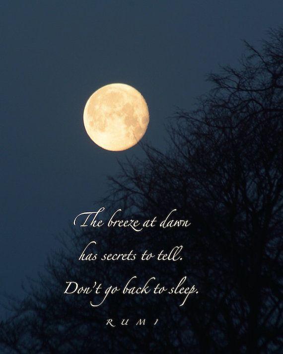 Brise Im Morgengrauen Rumi Zitat Golden Moon Photographie Mit Anfuhrungszeichen Wortkunst Geheimnisse