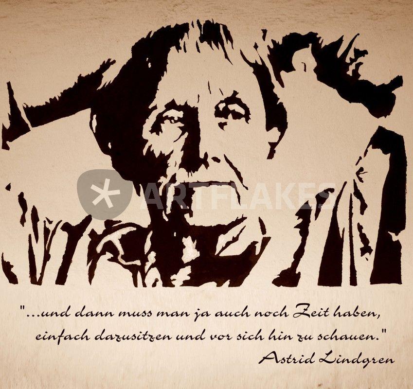Astrid Lindgren Zitat Malerei Als Poster Und Kunstdruck Von Richard Tito Bestellen