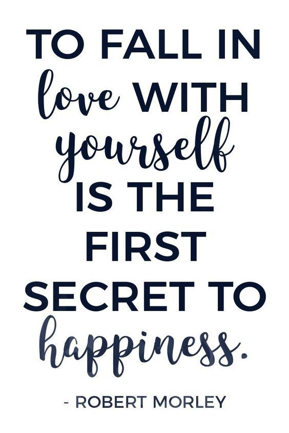 Love Quotes To Inspire You To Love Yourself First
