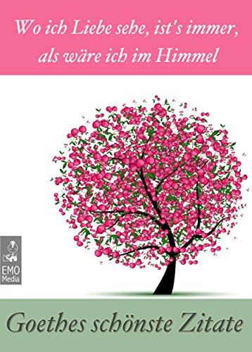 Goethes Schonste Zitate Wo Ich Liebe Sehe Ists Immer Als Ware Ich Im
