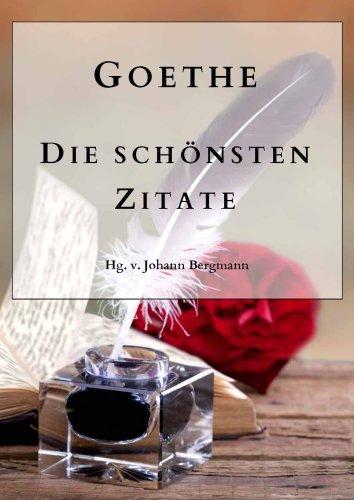 Goethe Schonsten Zitate Von Goethe Johann Wolfgang Von