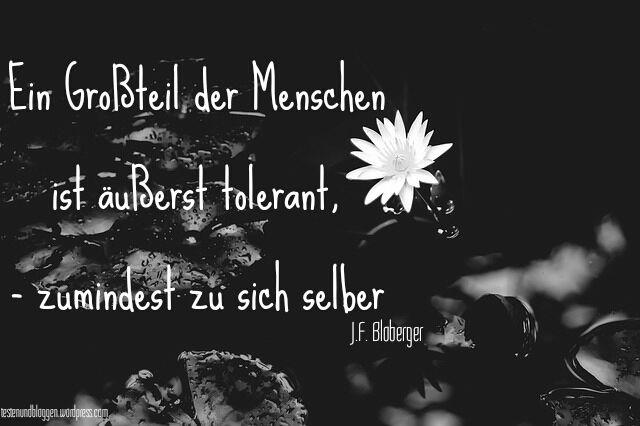 Toleranz Ein Grosteil Der Menschen Zitate Zitatdestages Toleranz