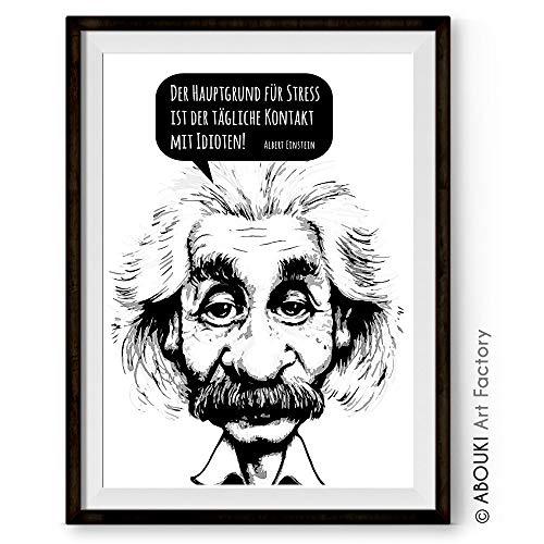 Abouki Hochwertiger Kunstdruck Ungerahmt Albert Einstein Zitat Der Hauptgrund Fur Stress