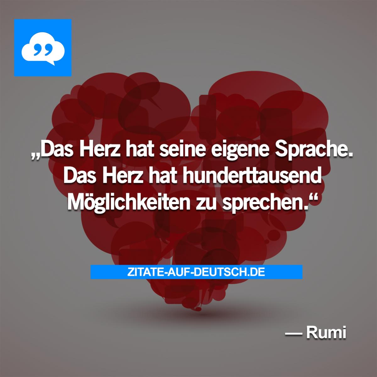 Herz Moglichkeiteen Sprache Spruch Spruche Zitat Zitate Rumi