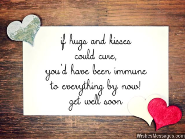 Hugs And Kisses Get Well Soon Card Quote For Him