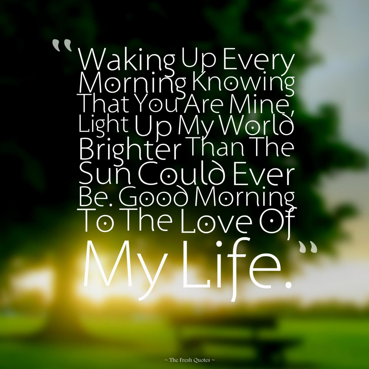 Love Romantic Good Morning Wishes Quotes