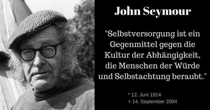 John Seymour Pionier Eines Genugsamen Lebens