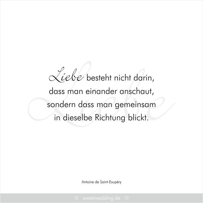 Trauspruche Zitate Hochzeit Liebe Gluck Liebe Besteht Nicht Darin