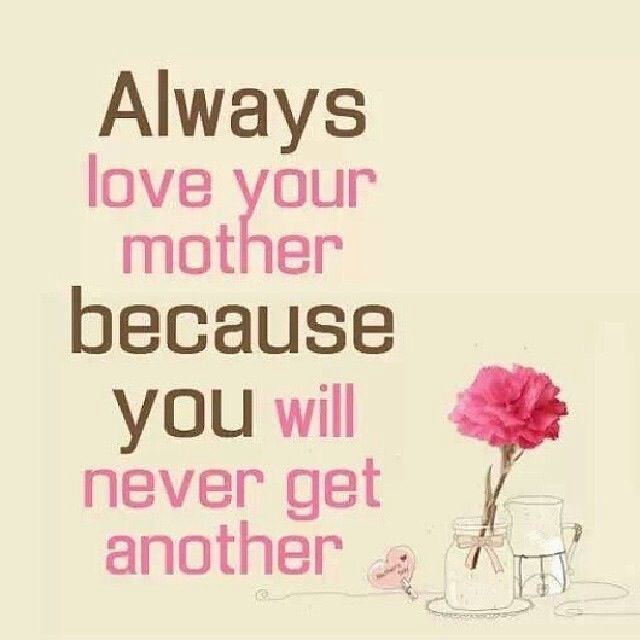 Love You Mommy Quotes Fascinating  Best Mothers Day Images On Pinterest Thoughts Remember This